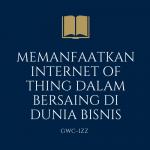 Memanfaatkan-Internet-of-Thing-dalam-Bersaing-di-Dunia-Bisnis
