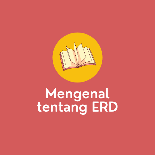Mengenal apa itu ERD