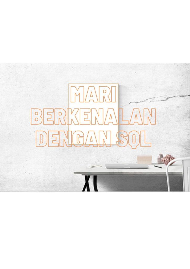Mari Berkenalan Dengan SQL