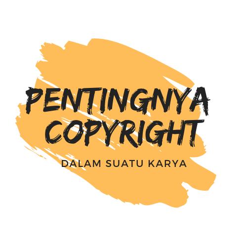 Pentingnya Copyright Dalam Suatu Desain